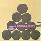 Cannonball & Coltrane