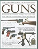 img - for Ann Guns Complete World Ency of book / textbook / text book