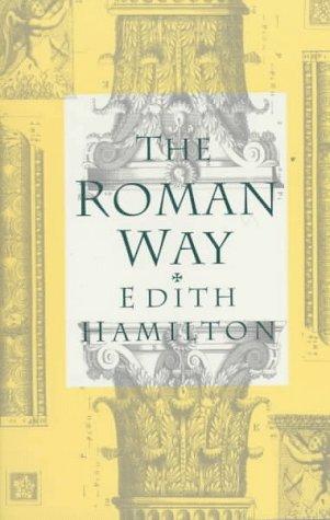Roman Way, EDITH HAMILTON