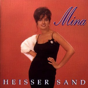 Mina - Heisser Sand Lyrics - Zortam Music
