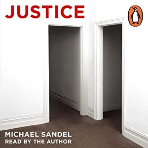Justice: What's the Right Thing to Do? Audiobook