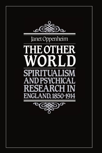 The Other World Paperback: Spiritualism and Psychical Research in England, 1850-1914