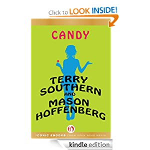 Candy - Kindle edition by Terry Southern, Mason Hoffenberg. Literature