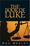 img - for The Book of Luke book / textbook / text book