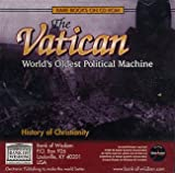 img - for The Vatican: World's Oldest Political Machine (25 complete rare books on CD-ROM) (History of Christianity Series) book / textbook / text book