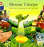 Mouse Creeps (Picture Mammoth) (0749731230) by Harris, Peter