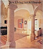 img - for New Living in Old Houses: Translated From the German By Russell M. Stockman book / textbook / text book