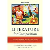 Literature for Composition: Essays, Stories, Poems, and Plays, 9th Edition (0205719856) by Sylvan Barnet