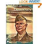 Soldier of Democracy: A Full-Length B...