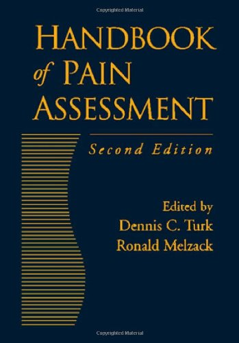 Handbook of Pain Assessment, Second Edition