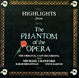 Highlights From The Phantom Of The Opera: The Original Cast Recording (1986 London Cast)