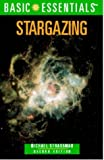 img - for Basic Essentials Stargazing (Basic Essentials Series) book / textbook / text book
