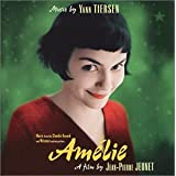 Amelie: Original Soundtrack Recording ~ Yann Tiersen