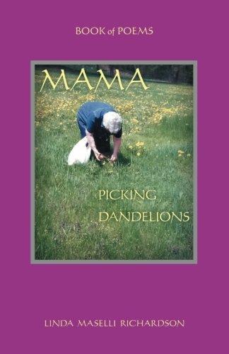 Mama Picking Dandelions
