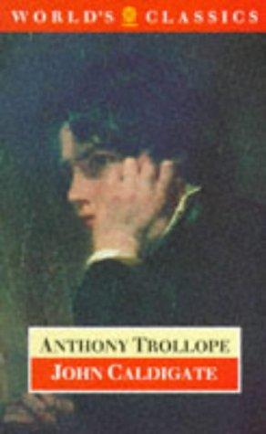 John Caldigate (Oxford World's Classics)