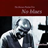 No Blues(Horace Parlan)
