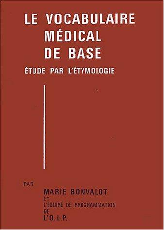 Le vocabulaire médical de base (2 volumes)