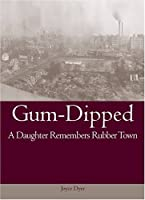 Gum-Dipped (Series on Ohio History and Culture)