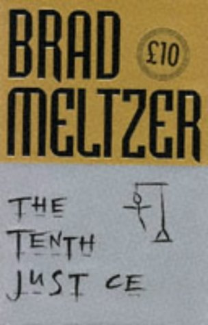 The Tenth Justice, BRAD MELTZER