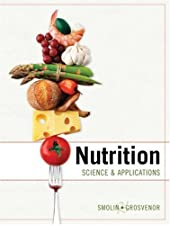 Nutrition Science and Applications with Booklet package by Smolin