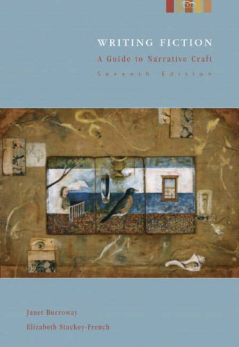 Writing Fiction: A Guide to Narrative Craft, 7th Edition