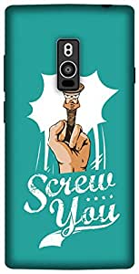 The Racoon Lean Screw You hard plastic printed back case/cover for OnePlus 2