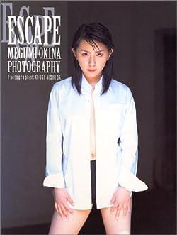 ESCAPE―奥菜恵写真集