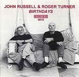 echange, troc John Russell & Roger Turner - Birthdays