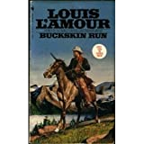 Buckskin Run (0553206060) by Louis L'Amour