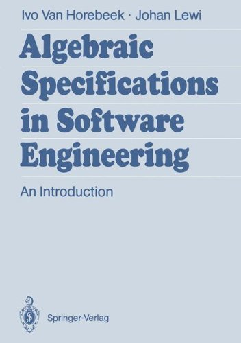 Algebraic Specifications in Software Engineering: An Introduction