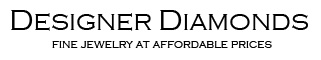 Designer Diamonds - Fine jewelry and affordable prices