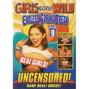 Girls Gone Wild: Endless Spring Break Volume 9