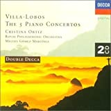 H. Villa-Lobos Villa-Lobos: The Five Piano Concertos