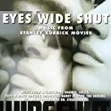 Eyes Wide Shut-and Other Music