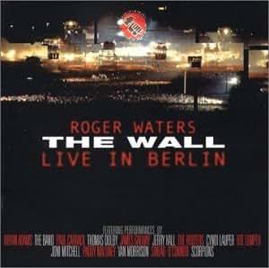 Wall:Live in Berlin