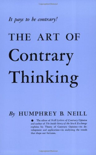 The Art of Contrary Thinking087004124X