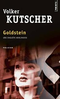 Goldstein : [une enquête berlinoise] : roman, Kutscher, Volker