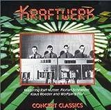 Concert Classics By Kraftwerk (1998-06-29)