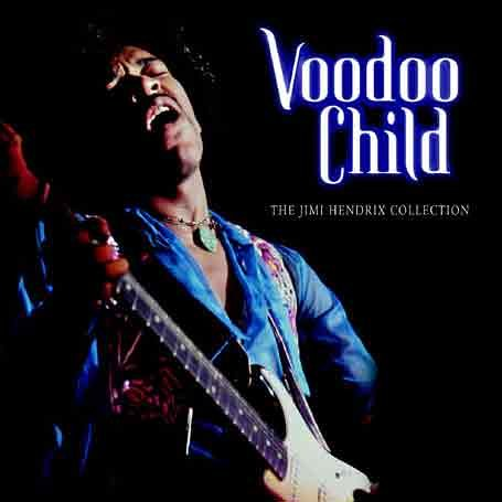 Jimi Hendrix - Voodoo Child The Jimi Hendrix Collection - Zortam Music