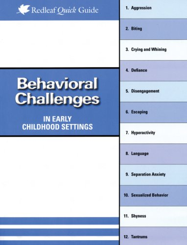 Behavioral Challenges in Early Childhood Settings (Redleaf Quick Guides)
