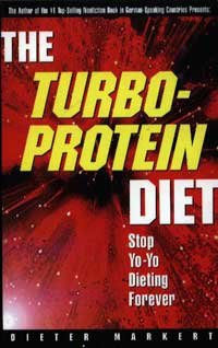 The Turbo-Protein Diet: Stop Yo-Yo Dieting Forever