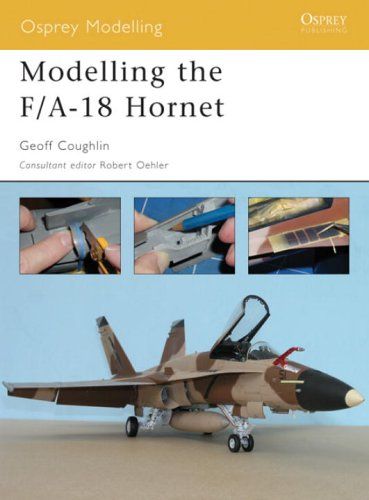 Modelling the F/A-18 Hornet (Osprey Modelling)