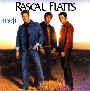 Rascal Flatts - Melt [Enhanced] - Zortam Music