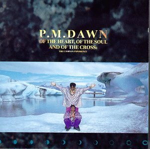 P.M. Dawn - Of The Heart, Of The Soul, And Of The Cross_ The Utopian Experience - Zortam Music