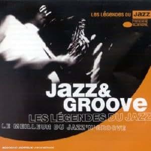 Le Meilleur du Jazz & Groove