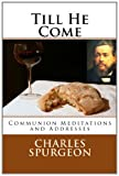 Till He Come (1463632479) by Spurgeon, Charles