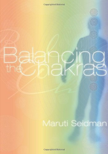 balancing-the-chakras-by-seidman-maruti-2000-paperback