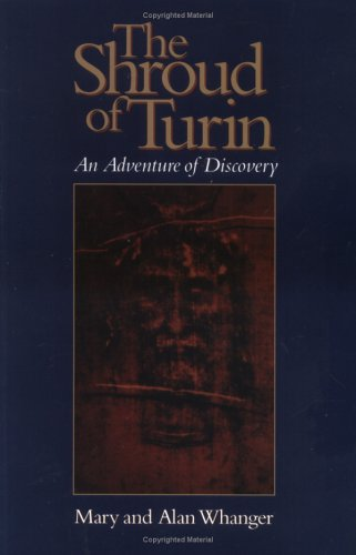 Shroud Of Turin: An Adventure Of Discovery