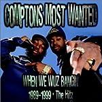 1989-99-When We Wuz Bangin'