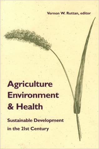 Agriculture, Environment, and Health: Sustainable Development in the 21st Century